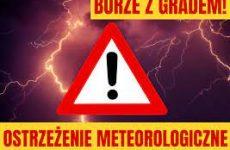 Więcej o: Ostrzeżenie meteorologiczne 3 stopnia przed burzami z gradem!